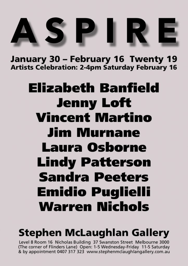 A flyer for the 2019 opening exhibition, listing the artists participating: Banfield, Loft, Martino, Murnane, Osborne, Patterson, Peeters, Puglielli and Nichols
